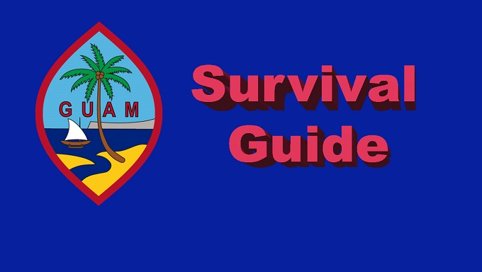 Guam Survival Guide